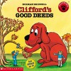 Clifford's Good Deeds - Norman Bridwell
