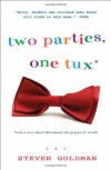 Two Parties, One Tux, and a Very Short Film about The Grapes of Wrath - Steven Goldman