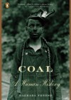 Coal: A Human History - Barbara Freese