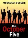 The October Five - Mobashar Qureshi