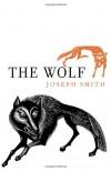 The Wolf - Joseph Smith