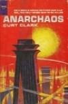 Anarchaos - Curt Clark, Donald E Westlake