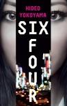 Six Four - Hideo Yokoyama