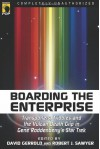 Boarding the Enterprise: Transporters, Tribbles, And the Vulcan Death Grip in Gene Rodenberry's Star Trek (Smart Pop series) -