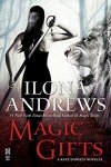 Magic Gifts: A Kate Daniels Novella -  Ilona Andrews