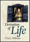 Derivation of Life - Viraj J. Mahajan