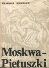 Moskwa-Pietuszki - Szymon Szechter, Wieniedikt Jerofiejew, Nina Krasov