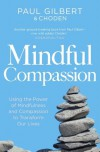 Mindful Compassion - Paul Gilbert