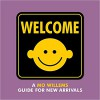 Welcome: A Mo Willems Guide for New Arrivals - Mo Willems, Mo Willems