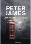 Una morte semplice: Le indagini di Roy Grace - Peter James