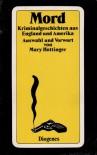 Mord: Kriminalgeschichten aus England und Amerika - Mary Hottinger