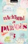 Nachtmahl im Paradies: Roman - Ben Bennett