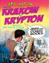 From Krakow to Krypton: Jews and Comic Books - Arie Kaplan