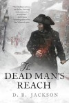 Dead Man's Reach - D.B. Jackson, Chris McGrath