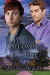 Becoming Rafe - Thianna Durston