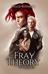 The Fray Theory: Resonance - Nelou Keramati