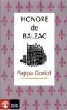 Pappa Goriot - Honoré de Balzac, Gunilla Nordlund