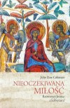 Nieoczekiwana milosc Rozmowy Jezusa z kobietami - Julie Zine Coleman