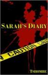 Sarah's Diary - Tshombe Amen