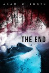 The End - Adam M. Booth
