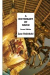 A Dictionary of Haiku: Second Edition by Reichhold, Jane (June 15, 2013) Paperback - Jane Reichhold