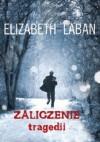Zaliczenie tragedii - Elizabeth LaBan