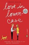 Love in Lowercase: A Novel - Miralles Francesc, Julie Wark