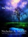 The Life Tree - Nicholas McGirr, Craig Marks