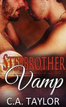 Stepbrother Vamp (Stepmates Book 2) - C.A. Taylor