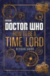 Doctor Who: Official Guide on How to Be a Time Lord - BBC