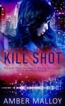 Kill Shot (Spies R Us #2) - Amber Malloy
