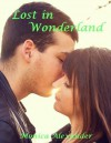 Lost in Wonderland - Monica Alexander