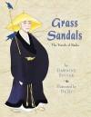 Grass Sandals: The Travels of Basho - Dawnine Spivak, Demi