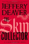 The Skin Collector (Lincoln Rhyme) by Deaver, Jeffery (2014) Hardcover - Jeffery Deaver