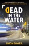 Dead in the Water - Simon Bower