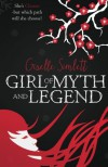 Girl of Myth and Legend: She's Chosen - but which path will she choose? (The Chosen Saga) (Volume 1) - Giselle Simlett