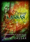 Forever Kansas (The Ruby Blue Series Book 5) - Julie Cassar