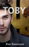 Toby: A Male Escort's Journey - Fox Emerson