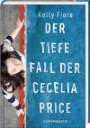Der tiefe Fall der Cecelia Price - Kelly Fiore, Cornelia Niere, Sonja Häußler