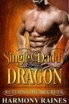 Single Daddy Dragon - Harmony Raines