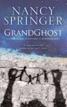 Grandghost - Nancy Springer