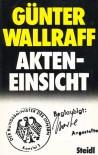Akteneinsicht - Günter Wallraff