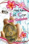 Ein Cop zum Verlieben (Zum-Verlieben-Reihe 4) - Violet Truelove