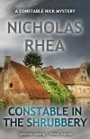 Constable in the Shrubbery - Nicholas Rhea