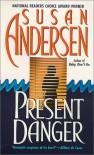 Present Danger - Susan Andersen