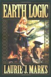 Earth Logic: Elemental Logic: Book 2 (Elemental Logic) - Laurie J. Marks