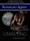 Unwilling - Kerrigan Byrne