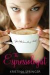 The Espressologist - Kristina Springer