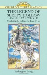 The Legend of Sleepy Hollow and Rip Van Winkle - Washington Irving, Children's Dover Thrift