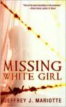 Missing White Girl - Jeffrey J. Mariotte